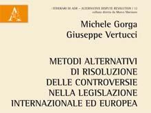 Metodi alternativi di risoluzione delle controversie nella legislazione internazionale ed europea