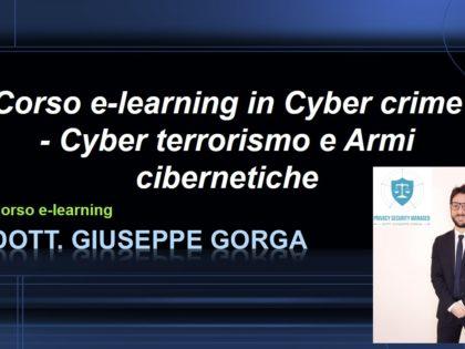 Corso e-learning in Cyber crime – Cyber terrorismo e Armi cibernetiche